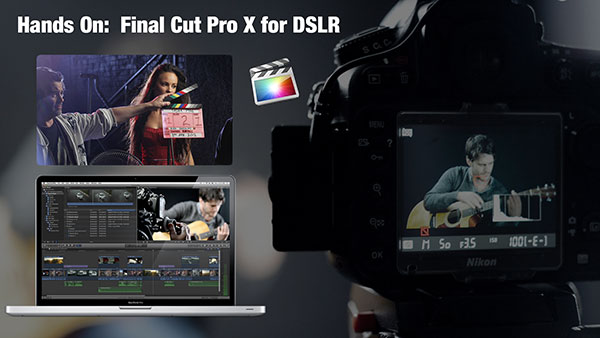 FCPX4DSLRmasterNEW small