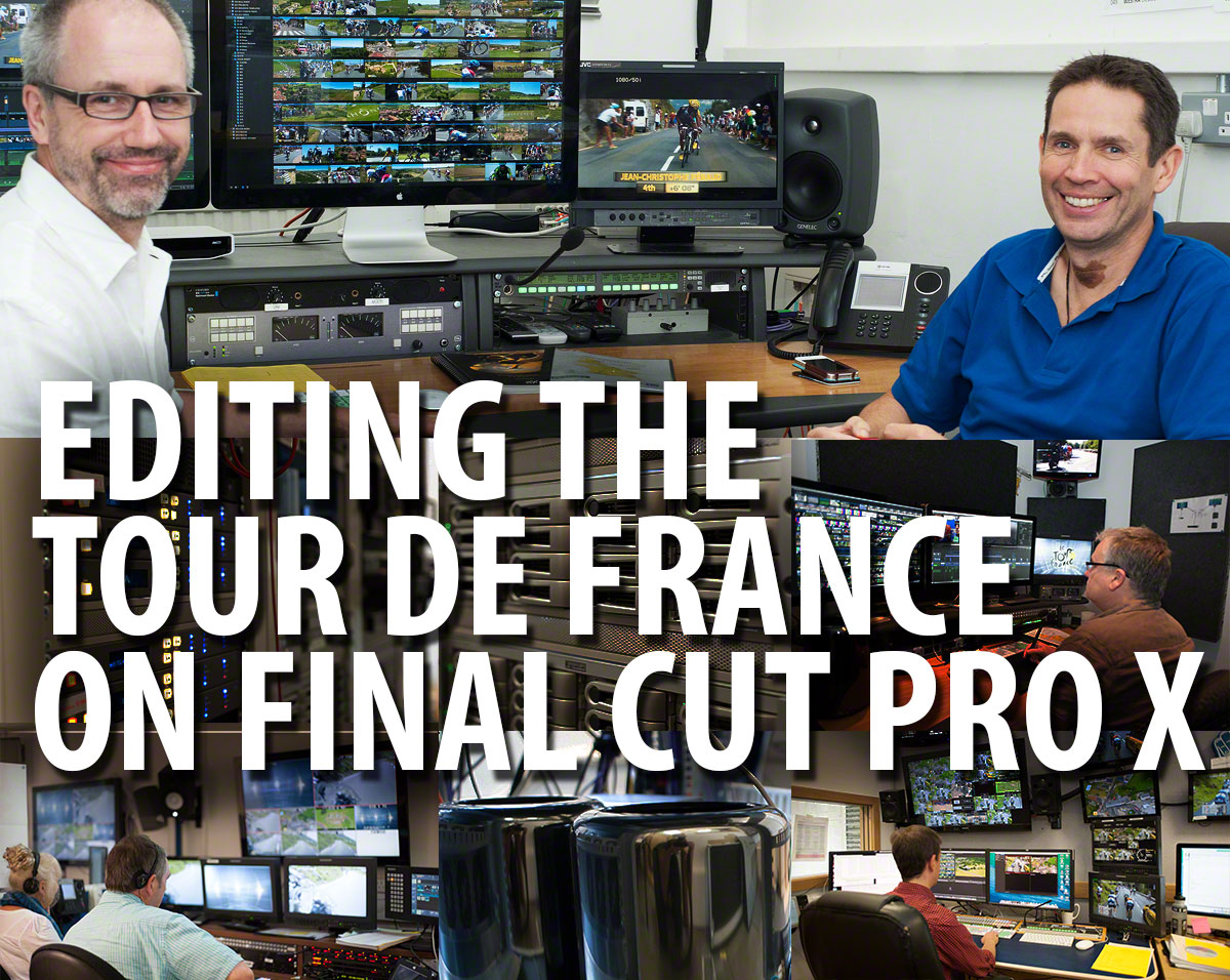 Editing the Tour de France on Final Cut Pro X