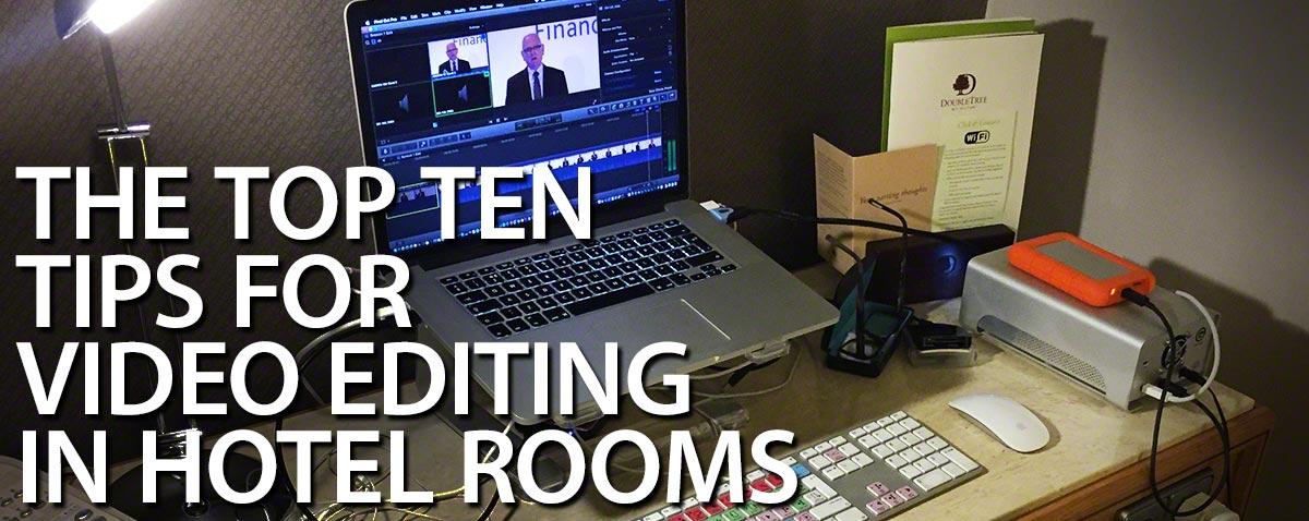 top ten hotel editing tips