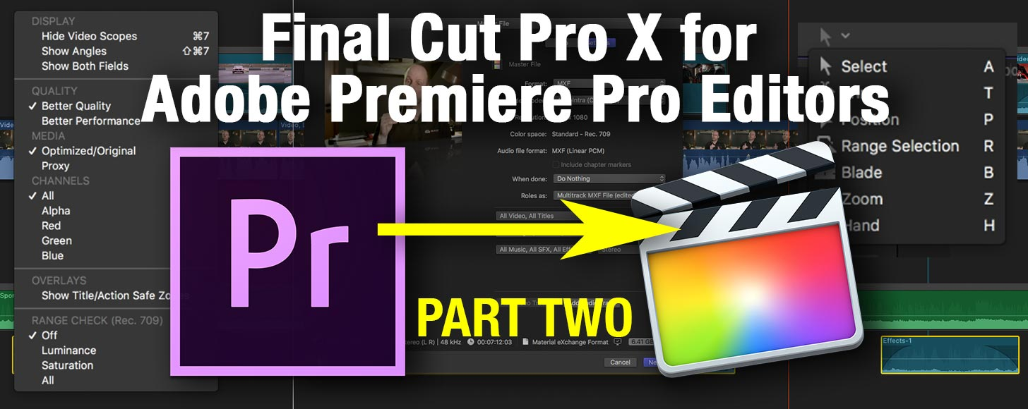 Final Cut Pro X for Adobe Premiere Pro Editors Part 2