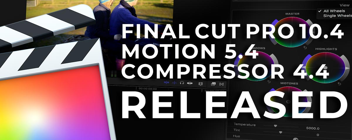 Apple Release Final Cut Pro 10.4, Motion 5.4, and Compressor 4.4 Updates