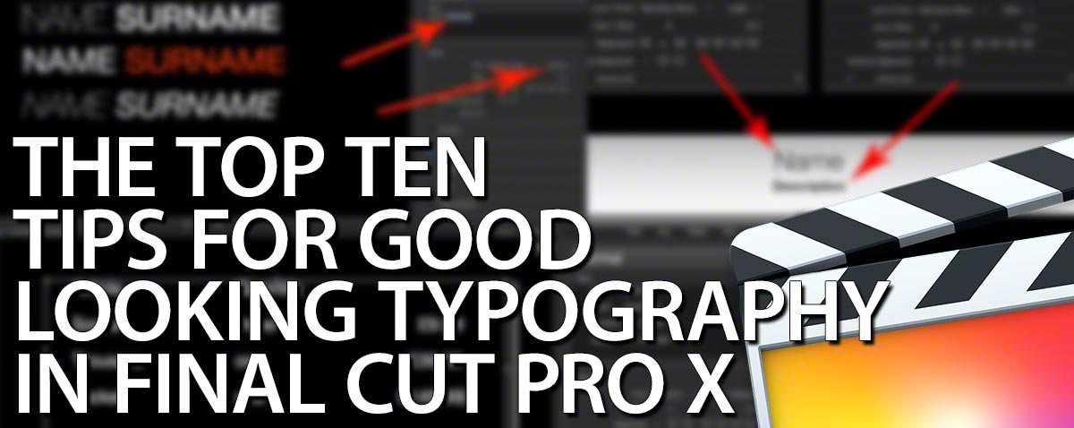 top ten text tips fcpx